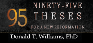 Ninety-Five Theses for a New Reformation: A Road  Map for Post-Evangelical Christianity