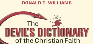 The Devil's Dictionary of the Christian Faith